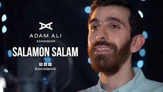 SALAMON SALAM - ADAM ALI