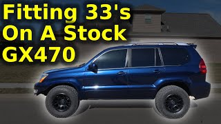 Lexus GX470 Upgrades - Part 1 (33's on stock suspension?!)