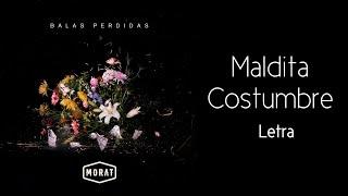 Morat - Maldita Costumbre