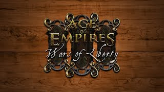 AoE3: Wars of Liberty Mod Overview & Introduction