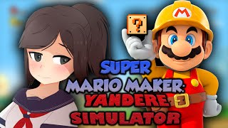 SUPER MARIO MAKER : YANDERE SIMULATOR