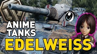 World of Tanks || Edelweiss: Valkyria Chronicles