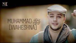Maher Zain - Muhammad (Pbuh) [Waheshna]   [ماهر زين - محمد (ص) [واحشنا   Official Music Video