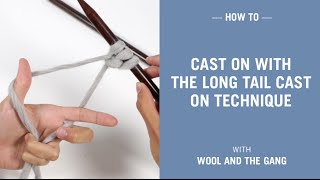 how to cast on with the long tail cast on technique
