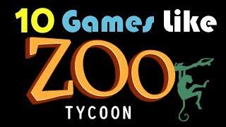 10 Games Like Zoo Tycoon