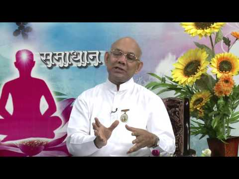 Samadhan - Ep - 621 - Greed  - Bk Suraj  Bhai ji - Brahma kumaris