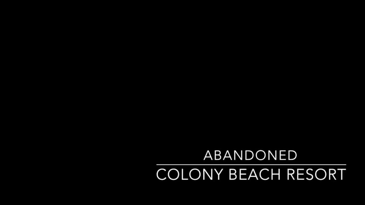 Abandoned The Colony Beach Resort Longboat Key Florida