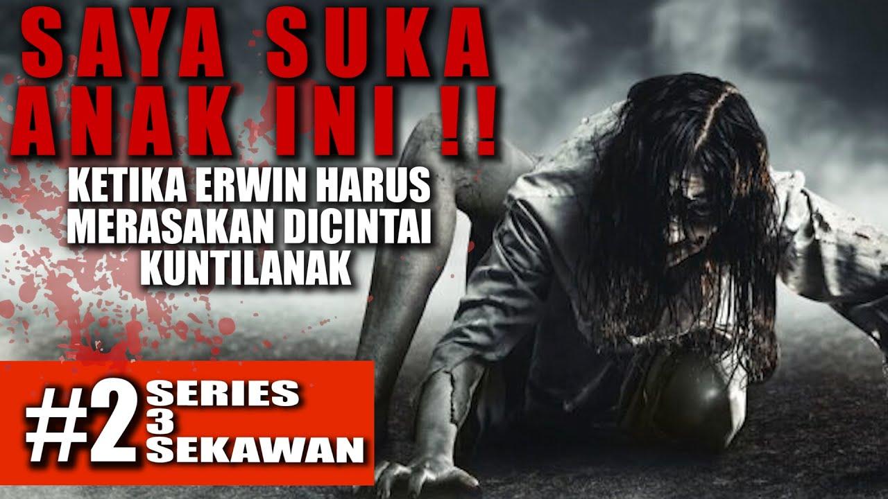 Download NESTAPA DI CINTAI KUNTILANAK [ 3 SEKAWAN ] #2 [CERITA KISAH MISTIS]