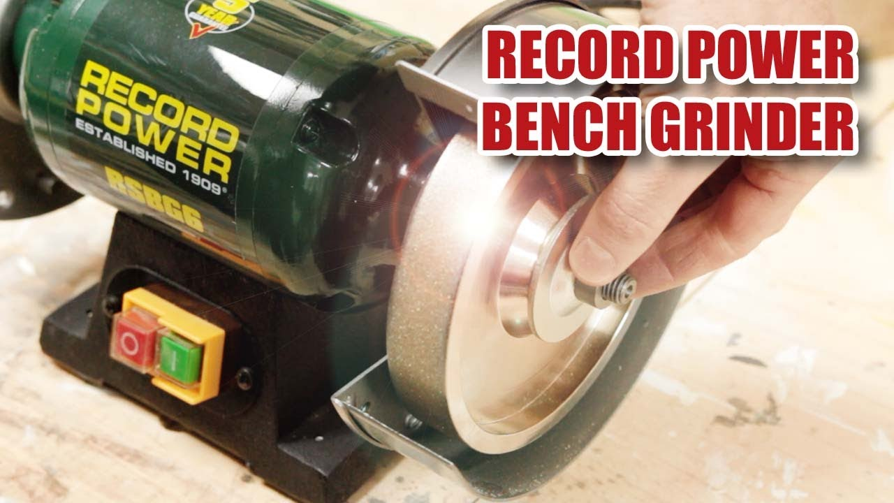Record Power Rsbg6 Bench Grinder With A Cbn Wheel Youtube