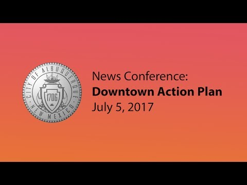 News Conference: Downtown Action Plan