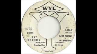 Gayle Fortune & The Terrytones - I Cry The Blues - Wye 1003 - (1961)