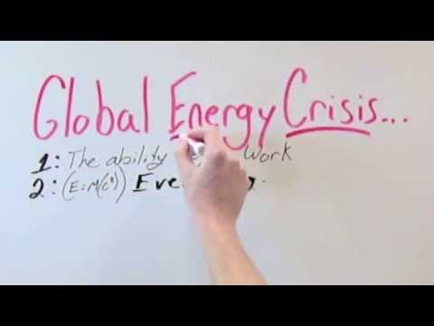 Global Energy Crisis ? ? ... What Exactly Does That Mean?