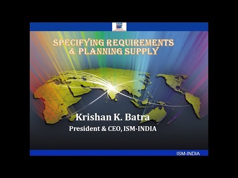 Specifying the Requirements & Planning Supply