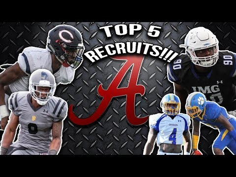 Alabama's Top 5 Recruits 2017-2018!!! Adding To Their Dynasty!!!