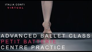 Professional Ballet Class #8- Petit Batterie - Advanced Ballet Centre Practice -ITALIA CONTI VIRTUAL