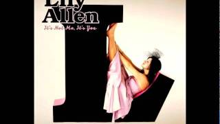 Lily Allen - I Could Say - It's Not Me, It's You