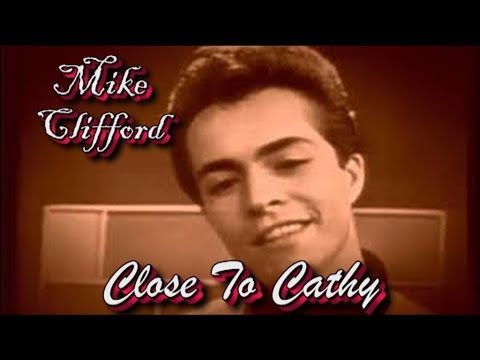 Mike Clifford   Close To Cathy