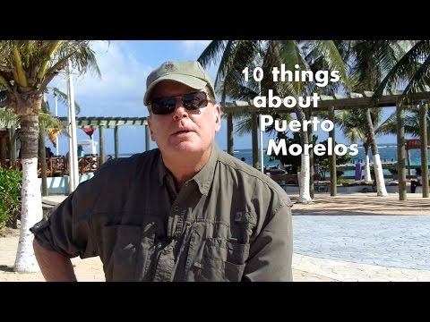 10 things about Puerto Morelos