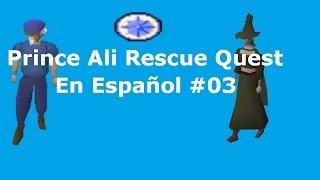 (Runescape Old School) Prince Ali Rescue Quest En Español #03 - VictorRs07
