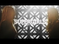Super Girls Don T Cry