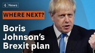 No-deal? Extension? Election? - Boris Johnson's Brexit plan