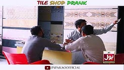 | Tile Shop Prank | By Nadir Ali In | P4 Pakao | 2018
