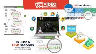 Video Profit Machines Review-Does It really 100% Work or Scam?