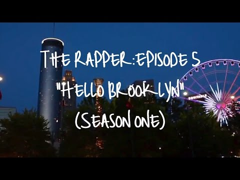 The Rapper: Hello Brooklyn | Episode 5 (Season One)