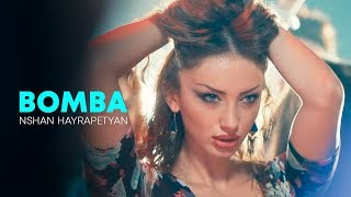 "Nshan Hayrapetyan ""BOMBA"" //HD// //Official//"