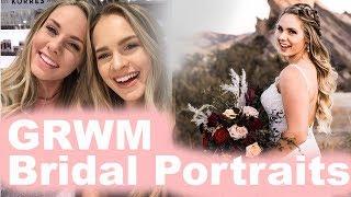 GRWM Bridal Portraits! + Q&A with my sister! - KayleyMelissa