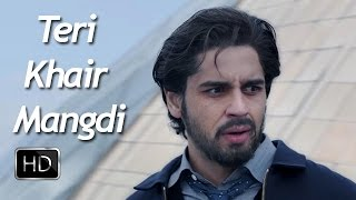 Teri Khair Mangdi Full Video Song Out - Baar Baar Dekho   Sidharth Malhotra & Katrina   Song Review