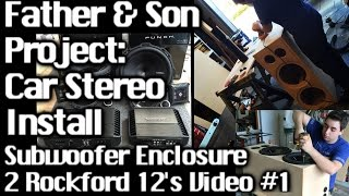 Father & Son Project - Sound System Install GMC Yukon  2 12's - Speaker box Video 1