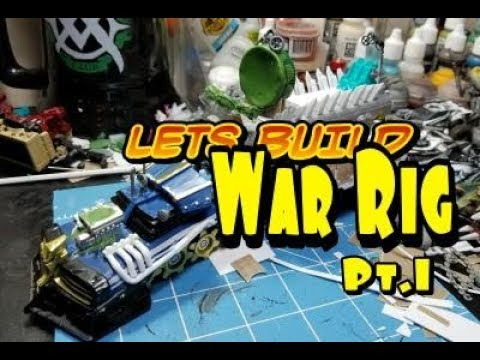 GasLands War Rig Build pt.1