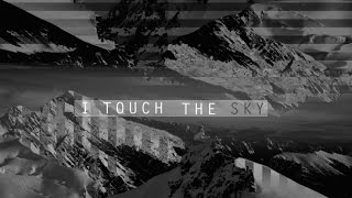 Hillsong UNITED - Touch The Sky - Official Lyric Video - HD