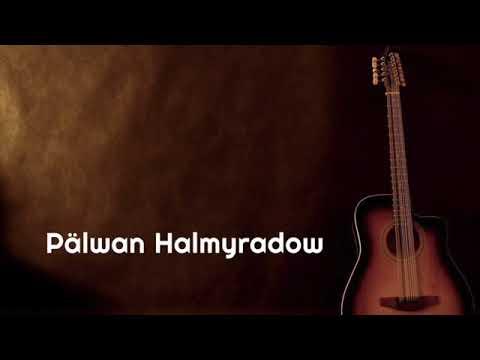 Pälwan Halmyradow   Aglama Ezizim Gitara Aýdymy
