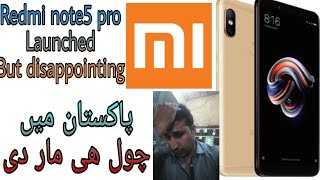 redmi note 5 pro launched in pakistan but disapointment.