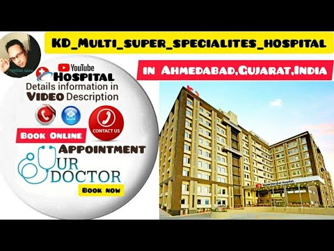 KD Multi Super Specialites Hospital In Ahmedabad,Gujarat,India!