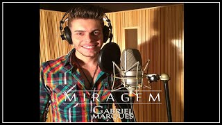 Baixar Gabriel Marques - Miragem | CLIPE OFICIAL