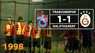 Nostalji Maçlar | Trabzonspor 1 - 1 Galatasaray ( 04.04.1998 )