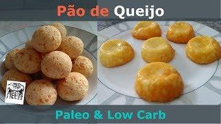 Pão de Queijo Paleo & Pão de Queijo Low Carb - Receitas para Café da Manhã