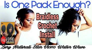 ZURY NATURALI STAR V8910 WATER WAVE CROCHET BRAIDS | BRAIDLESS CROCHET INSTALL | ONE PACK ENOUGH?