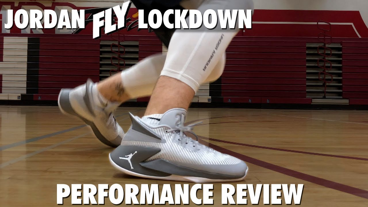 2d0aa336b135 JORDAN FLY LOCKDOWN PERFORMANCE REVIEW - YouTube
