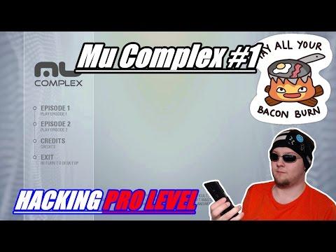 HACKING PRO LEVEL | Mu Complex #1