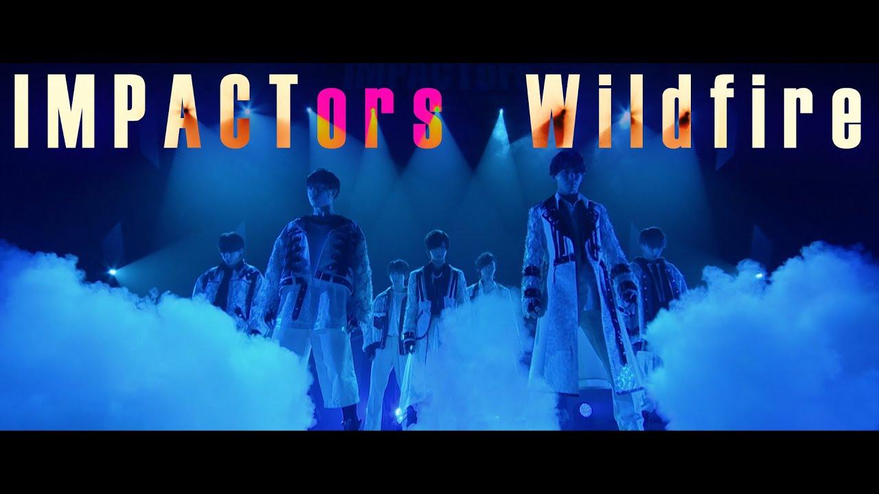 """IMPACTors - """"Wildfire"""""""