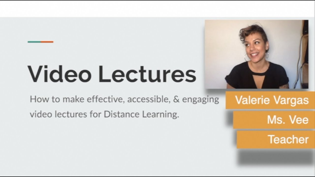 Effective Video Lectures for Distance Learning