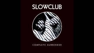 Slow Club - Wanderer Wandering