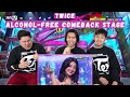TWICE ALCOHOL FREE COMEBACK STAGE REACTION