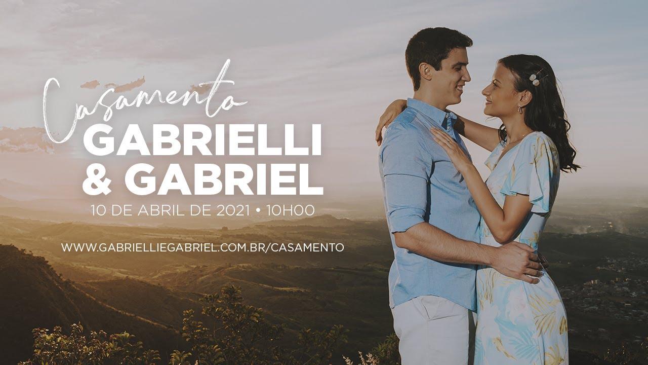 LIVE CASAMENTO GABRIELLI & GABRIEL MEIRELLES | 10 DE ABRIL DE 2021 | 10H00
