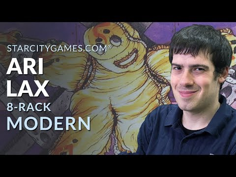 Modern: 8-Rack with Ari Lax - Round 3