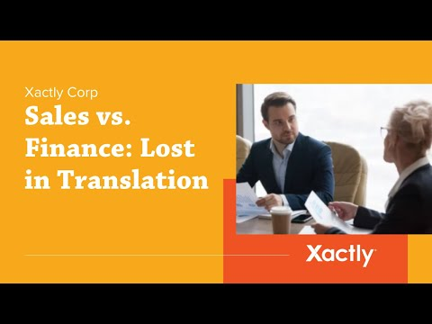 Sales vs. Finance: Lost in Translation | Xactly Corp